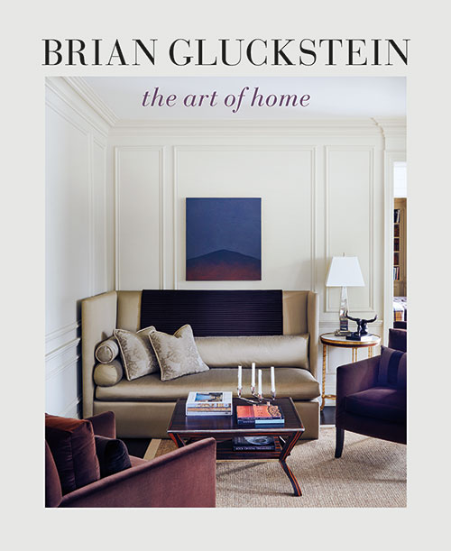 Brian Gluckstein | The Art of Home